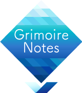 Grimoire Notes
